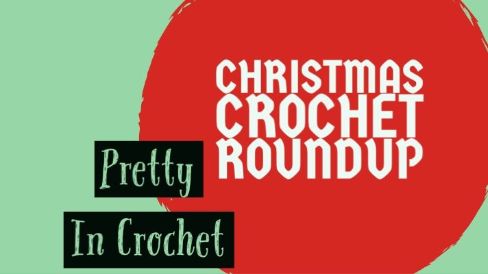 Christmas Crochet Roundup